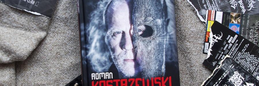 Roman Kostrzewski. Głos z ciemności. Recenzja