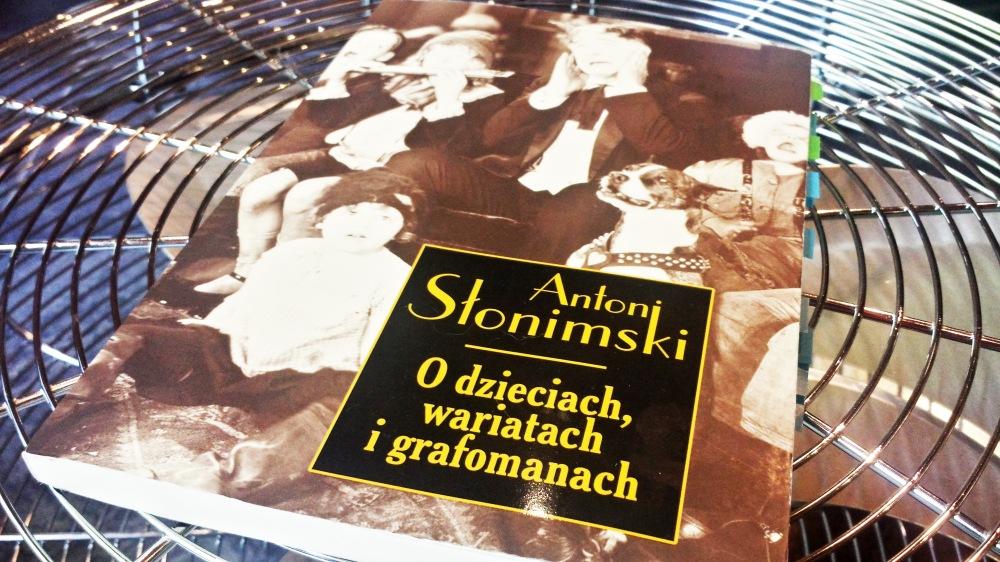 A. Słonimski, O dzieciach, wariatach i grafomanach. Recenzja