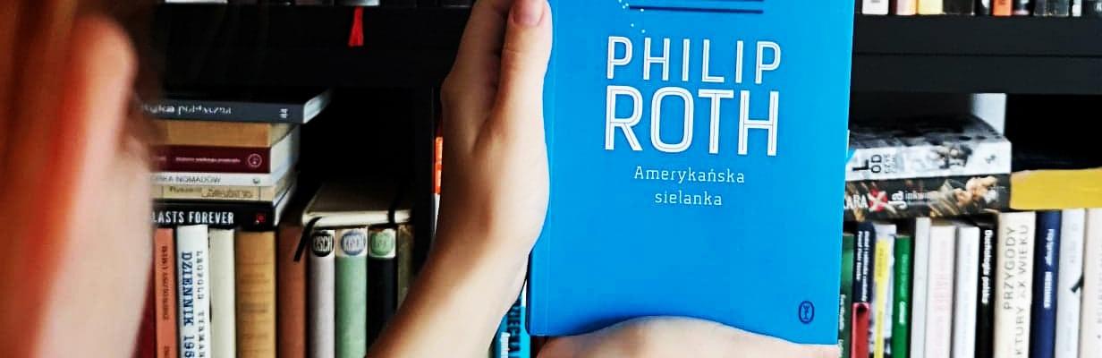 Philip Roth, Amerykańska sielanka. Recenzja