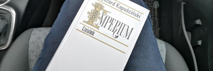 Imperium Kapuściński